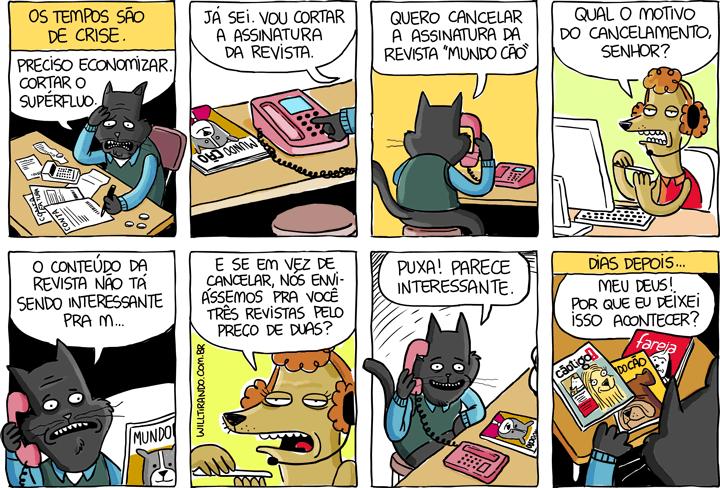 Astolfo gato azar crise dinheiro revista assinatura atendente atendimento telefonista economias