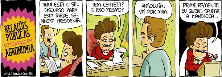 ênfase profissional curso presidente Dilma Rousseff assessor relações públicas agronomia mandioca discurso