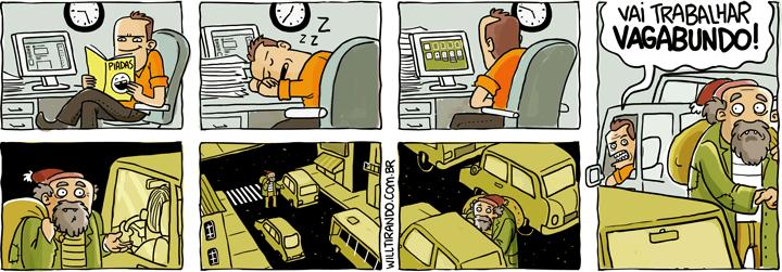 vagabundo trabalho mendigo funcionário vadiagem vadio tempo insulto esmola carros paciência computador moral