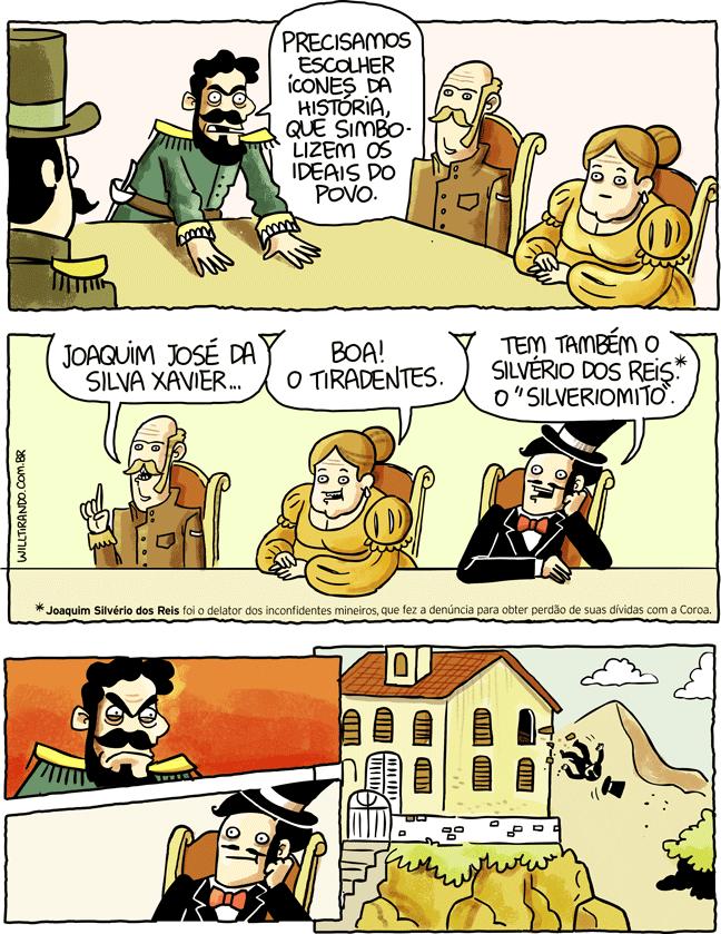 Tiradentes ícones Inconfidência mineira Joaquim Silvério dos Reis mito história meme reunião